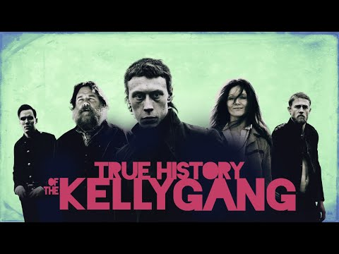 True History Of The Kelly Gang - Official Trailer