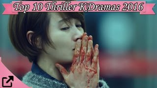 Video Top 10 Thriller Korean Dramas 2016 (All the Time) download MP3, 3GP, MP4, WEBM, AVI, FLV April 2018