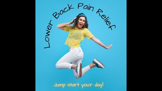 Lower Back Pain Relief - Lower Back Stretching Routine