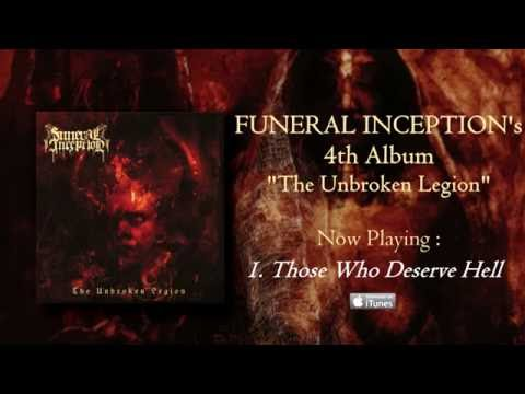 FUNERAL INCEPTION - The Unbroken Legion (2016) - Album preview