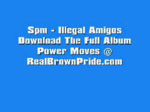 Spm - Illegal Amigos Mp3