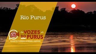 Vozes do Purus - Rio Purus