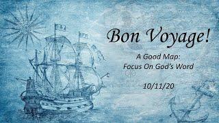 2020/10/11 - Bon Voyage - Focus on God's Word