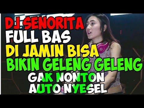 dj-senorita-terbaru-2019-full-bass-|-senorita