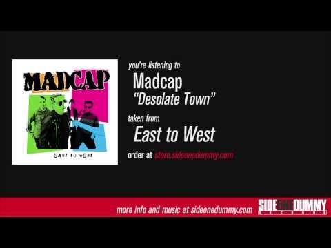 Madcap - Desolate Town