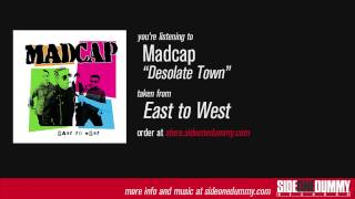 Watch Madcap Desolate Town video