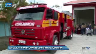 Sul da Ilha, em Florianópolis, ganha quartel do Corpo de Bombeiros