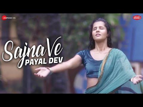 Sajna Ve - Official Music Video | Payal Dev | Rashmi Virag