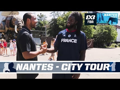 FIBA 3x3 World Cup Host City Guide - Nantes Tour with Dominique Gentil & Kyle Montgomery