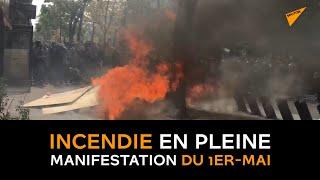 Incendie en pleine manifestation du 1er-Mai