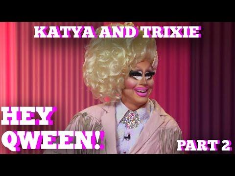 TRIXIE MATTEL & KATYA on HEY QWEEN! Part 2 - 동영상