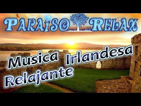 IRLANDA New, MUSICA RELAJANTE IRLANDESA PARA ESTUDIAR, TRABAJAR, RELAX MUSIC