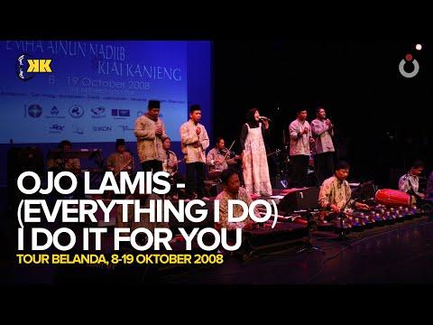 KiaiKanjeng - Ojo Lamis - (Everything I Do) I Do It For You