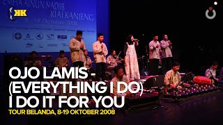 KiaiKanjeng – Ojo Lamis – (Everything I Do) I Do It for You