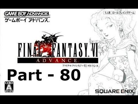 Let's Play Final Fantasy VI Advance Part 80: Humbaba