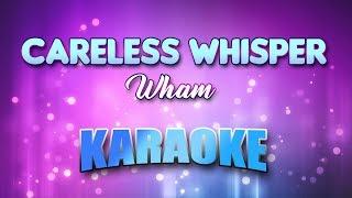 Wham - Careless Whisper (Karaoke & Lyrics)