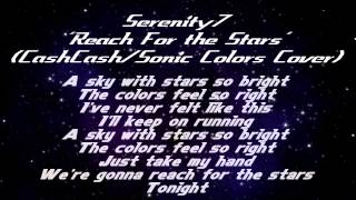 "Serenity Seven- ""Reach For the Stars"" (Sonic Tribute Cover) DOWNLOAD LINK AVAILABLE!!"
