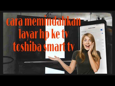 #screenmirroring #ledtoshiba #smarttvtoshiba Cara Memindahkan Layar Hp Ke Led Tv    Smart Tv Toshiba