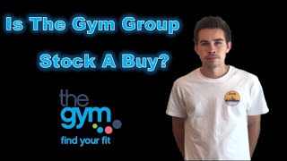 Is The Gym Group Stock A Buy?
