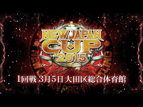 NEW JAPAN CUP2015 OPENING VTR