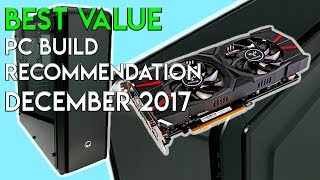 Best Value Gaming/Work PC Build Recommendation - Pinoy PC Build - December 2017
