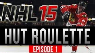 Nhl 15 hut roulette | season premiere ep.1