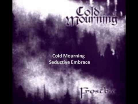Cold Mourning - Seductive Embrace