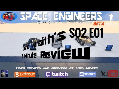 Space Engineers - 5 Minute Review S02 E01