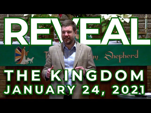 REVEAL: Revealing the Kingdom