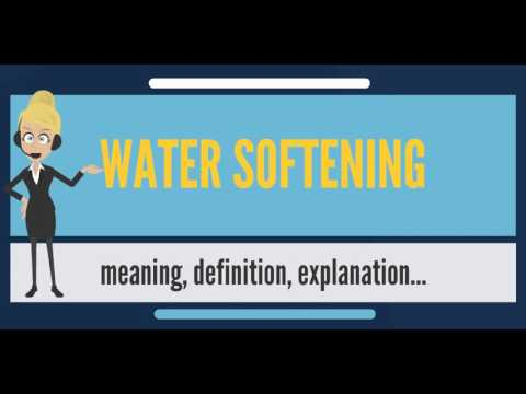 What Is WATER SOFTENING? What Does WATER SOFTENING Mean? WATER SOFTENING Meaning