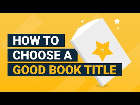 Book Title Ideas: 6 Actionable Steps to Choose a Book Title