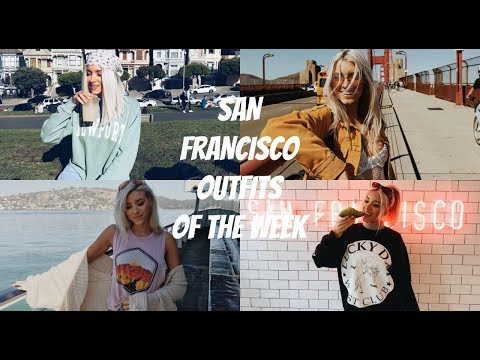 SAN FRANCISCO OUTFITS OF THE WEEK