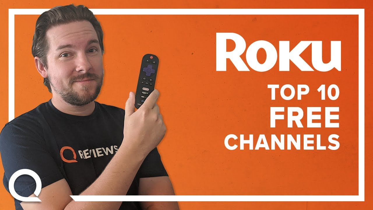 Best Roku Channels 2021 Top 10 Free Channels on Roku in 2020 | You Should Have These Apps