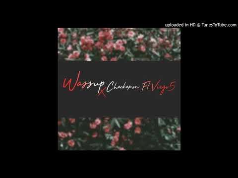 WASSUP-CHEKEXON FT VIRGO5.mp3