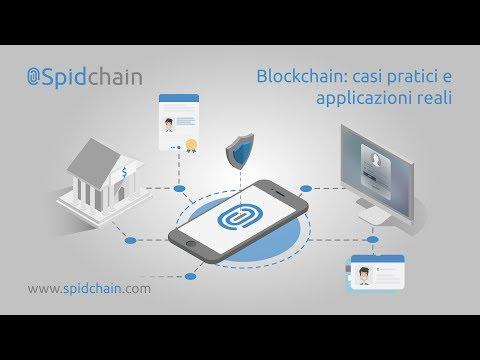 Blockchain: casi pratici e applicazioni reali  -  Campus Party Italia 2017