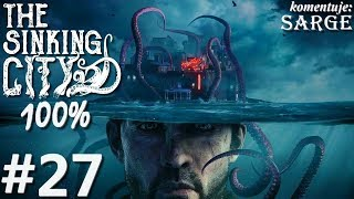 Zagrajmy w The Sinking City PL (100%) odc. 27 - Harriet Dough