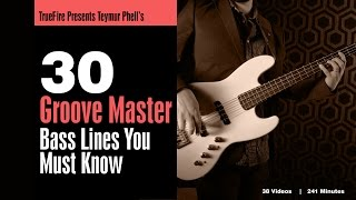 30 Groove Master Bass Lines - Introduction - Teymur Phell