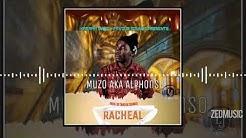 Muzo Aka Alphonso - Rachael (Official Audio) #ZedMusic