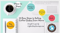 Tips How To Start an Online Coffee Business From Home (Slide Presentation)