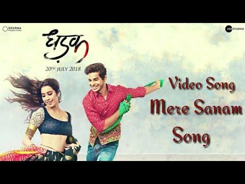 Dhadak Movie Song || Mere Sanam || Janhvi Kapoor & Ishaan Khattar || Karan Johar