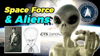 Space Force, Aliens, & The Occult