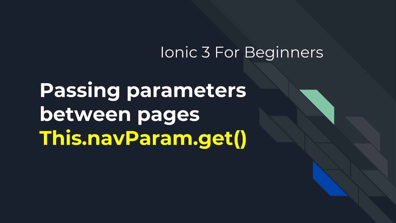 Ionic 3 for Beginners : Passing Page Navigation with parameters