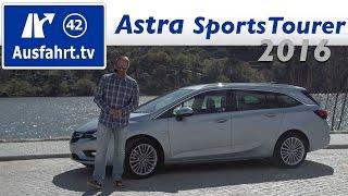 2016 Opel Astra K Sports Tourer 1.6 CDTI - Fahrbericht der Probefahrt, Test, Review