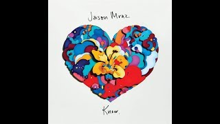 Jason Mraz - Let's See What The Night Can Do (Letra)
