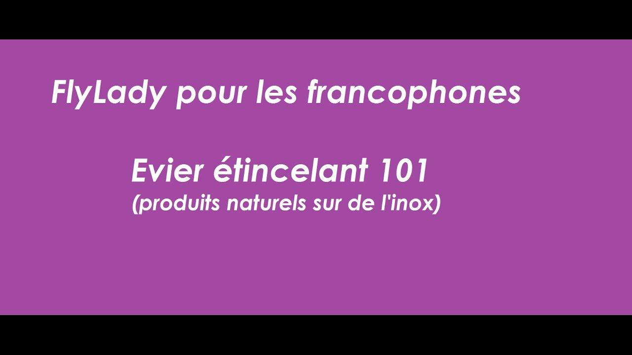 flylady pour les francophones nettoyer l 39 vier produits naturels sur un vier en inox youtube. Black Bedroom Furniture Sets. Home Design Ideas