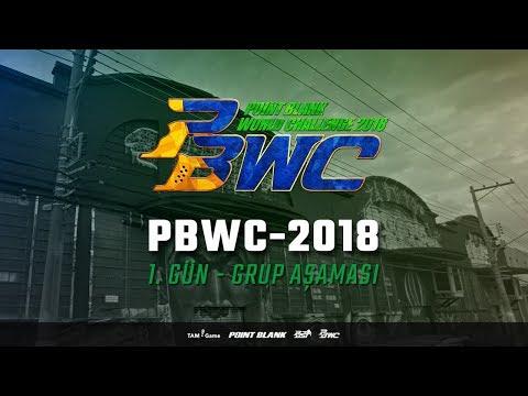 PBWC 2018 - 1. Gün Grup Aşaması  - Point Blank