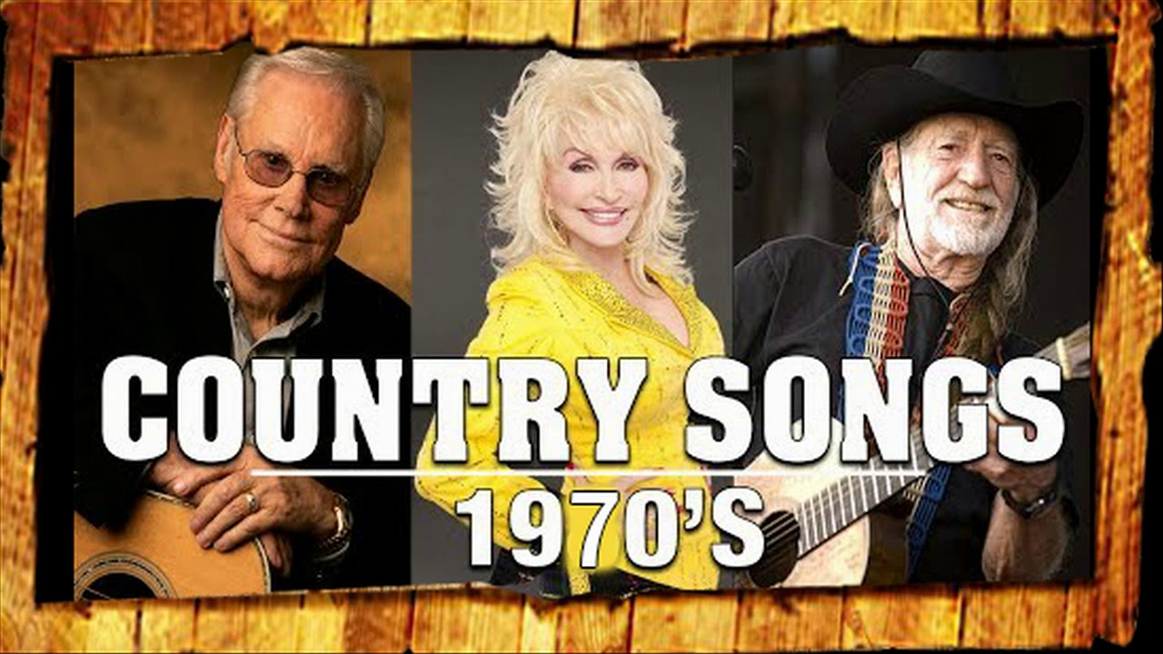 Best Classic Country Songs Playlist-Top 70s Country Music - Greatest ...