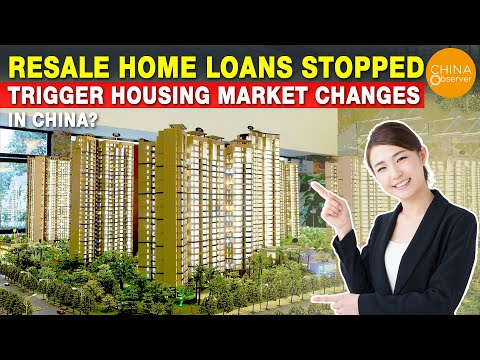 Resale Home Loans Stopped, Trigger Housing Market Changes in China?