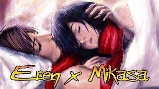 Eren x Mikasa AOT - Faded