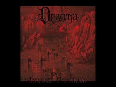 Dracena - Infernal Damnation (Full Album)(HD)